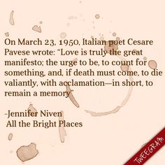 All the Bright Places by Jennifer Niven Love Book Quotes, Quotes For Book Lovers, I Love Books, Good Books, All The Bright Places Quotes, Jennifer Niven, Place Quotes, Cheesy Quotes, Young Adult Fiction