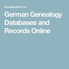 German Genealogy Databases and Records Online