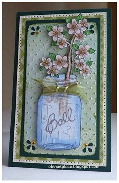 Posy Branch w/ Ball Can Hand Made Greeting Cards, Greeting Cards Handmade, Mason Jar Cards, Mason Jars, Heartfelt Creations Cards, Scrapbook Cards, Scrapbooking, Marianne Design, Creative Cards