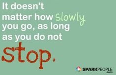 Just. Keep. Going. | via @SparkPeople #motivation #quote