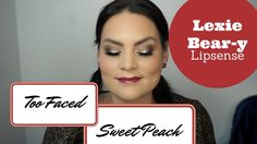 Too Faced Sweet Peach Palette Makeup Tutorial Dramatic Eye Look and Lexi...