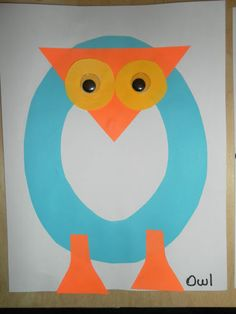"O is for Owl. We added round ""feathers to the front"" and at the bottom glued on a strip that said ""My owl has ___ feathers"" so that the children could have counting practice."