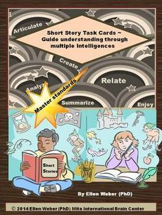 Students love using their multiple intelligences in task cards that help them enjoy stories beyond merely answering questions at the end.  ...