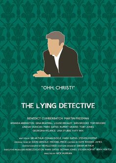 The Lying Detective - Greg Lestrade by MacGuffin Designs Available to buy here: http://www.etsy.com/uk/listing/118995117/sherlock-greg-lestrade-poster-choose and here: http://society6.com/product/the-lying-detective-greg-lestrade_print