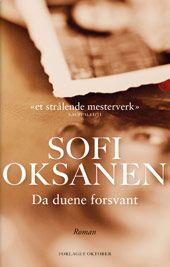 Da duene forsvant - Sofi Oksanen