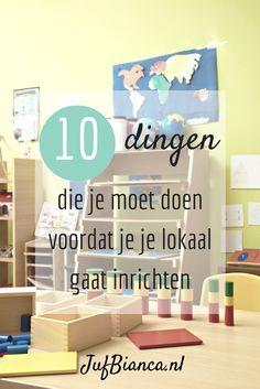 10 Dingen die je moet doen voordat je je lokaal gaat inrichten - JufBianca.nl