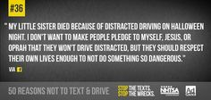 43 of 50 no texting Dont Text And Drive, Sister Keeper, Trauma Center, Distracted Driving, Driving School, His Hands, Little Sisters, Text Messages, Losing Me