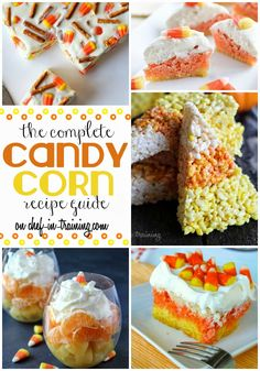 OVER 40 Candy Corn themed recipes rounded up on chef-in-training.com ...This is a MUST SEE list this season!