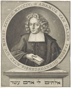 Pieter Sluyter   Portret van Adam van Halen, Pieter Sluyter, in or after 1704 - 1713   Portret van de predikant en schrijver Adam van Halen op 54-jarige leeftijd. Hij houdt een boek vast. Rondom het portret zijn naam, functie en leeftijd. Op het piëdestal een tekst in het Hebreeuws.