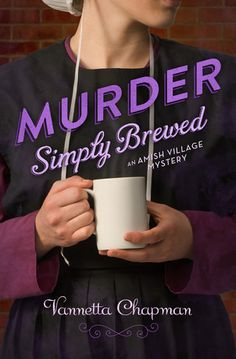 Book review: Murder Simply Brewed by Vannetta Chapman