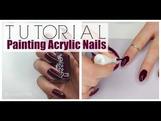 NAILS | How To Paint Acrylic Nails - YouTube
