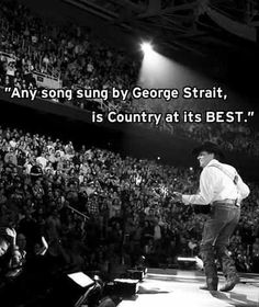 Any song sung by George Strait is Country at its best.