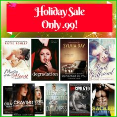 Amazon #HolidaySale  Only .99 For A Limited Time Only!   Music of the Heart-  Katie Ashley  Degradation (The Kane Trilogy Book 1)-Stylo Fantôme Reflected in You (Crossfire, Book 2)-Sylvia Day  Bad Girlfriend-Brooke Cumberland The Aces (4 Book Series)- Nicole Jacquelyn There is No Light in Darkness (Darkness #1)-Claire Contreras Uncivilized- Sawyer Bennett  Sacked-Jen Frederick
