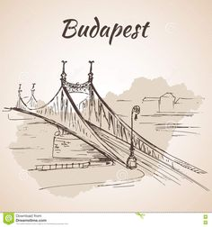 Liberty Bridge In Budapest, Hungary. Stock Vector - Illustration of landmarks, outline: 75517418 Bridge Drawing, City Drawing, Tattoo Budapest, Bridge Tattoo, Liberty Bridge, Budapest Travel, Building Sketch, Doodle Lettering, Usa Tumblr