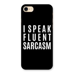 Fluent Sarcasm Back Case for iPhone 7 | Mobile Phone Covers & Cases in India Online at CoversCart.com
