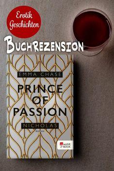 Buchrezension Emma Chase – Prince of Passion - Erotik Geschichten Historischer Roman, Kronprinz, Prince, Boyfriend, Passion, New York, Ya Books, Young Adult Books, Historical Romance Novels