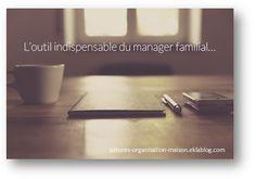 Je pense que personne ne me contredira si je dis que tenir une maison , c'est comme diriger une société . La mission d'un manager familial est à l'image de celle d'un directeur. Comme un...