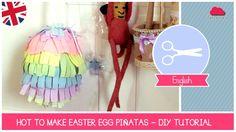 DIY Tutorial How to make EASTER EGG Piñatas by Fantasvale (Easter DIY Id...