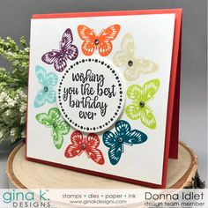 Creative Lady: Gina K. Designs 2018 New Colors Release First Birthday Centerpieces, Stamping Up Cards, Get Well Cards, Butterfly Cards, Pop Up Cards, Card Tags, Greeting Cards Handmade, Diy Cards, Homemade Cards