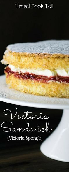Victoria Sandwich {Victoria Sponge}   Travel Cook Tell