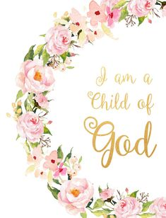 I Am A child Of God  Printable Bible Verse Inspirational