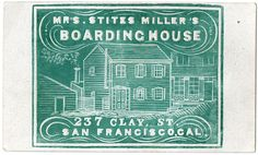 Business card for Mrs. Stites Miller's Boarding House, 237 Clay St., San Francisco, Cal. | Flickr - Photo Sharing!