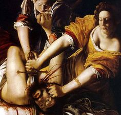 Artemisia Gentileschi - One of the few female Renaissance painters, she was also one of the best. This picture is one of a number she did of the same subject - 'Judith Slaying Holofernes', though this one is probably her most famous. Cheers! - Nina Whidden
