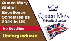 Applications are invited to apply for the Queen Mary Global Excellence Scholarships 2021 in United Kingdom. Apply now for Bachelors Scholarship in UK. Scholarships In Uk, Undergraduate Scholarships, International Scholarships, Last Date, Queen Mary, United Kingdom, University, How To Apply, Country