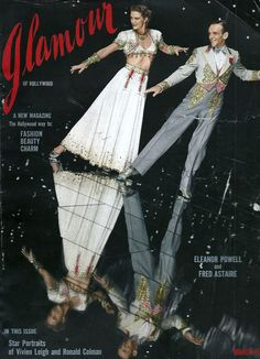 Glamour Magazine ~ Eleanor Powell & Fred Astaire in Broadway Melody of 1940 ~ Dancing to Cole Porter's Begin the Beguine!
