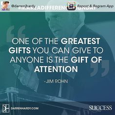 Love this - give out your love and attention freely  #Regram #repost @darrenjhardy #quotes #attention #love #gifts #jimrohn #jimrohnquotes #inspiration #inspiring #quotes