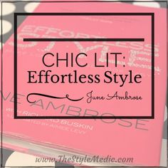 Chic Lit: Effortless Style, June Ambrose