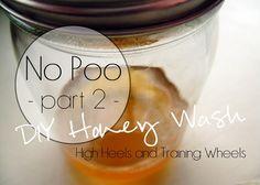 High Heels and Training Wheels: No Poo Part 2 honey wash