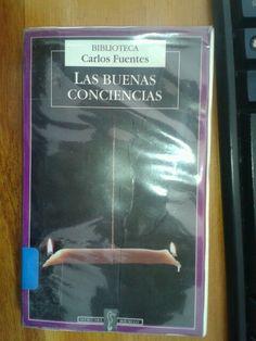 Las buenas conciencias - Carlos Fuentes