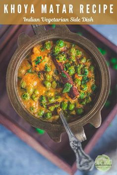Khoya Mutter is a restaurant-style Asian/Indian vegetarian side dish. This rich and creamy green peas masala recipe is prepared in 30 minutes using Indian spices and mawa. #khoya #matar #mutter #Indian #curry #gravy #vegetarian #greenpeas #sidedish #easy #restaurant #Asian #mawa Healthy Pasta Recipes, Vegan Dinner Recipes, Healthy Meals For Kids, Vegan Dinners, Delicious Recipes, Vegetarian Side Dishes, Vegetarian Cooking, Vegetarian Recipes, Matar Recipe