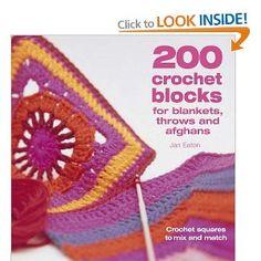 200 Crochet Blocks by Jan Eaton