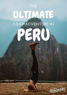 Discover the ULTIMATE Itinerary for an exciting, adventure filled stay when you visit Peru! www.TheMandagies.com