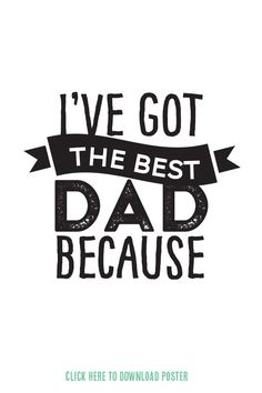 """HFD 4 """"I've got the best dad"""" only Diy Father's Day Gifts, Father's Day Diy, Fathers Day Crafts, Gifts For Father, Fathers Day Ideas For Husband, Fathers Day Poster, Father's Day Celebration, Family Tees, Sentimental Gifts"""