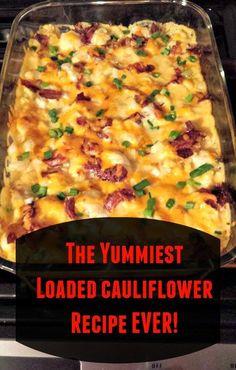 The Yummiest Loaded Cauliflower Recipe Ever! #RECIPE