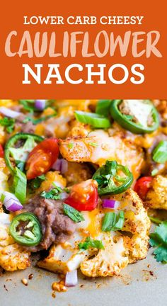 CHEESY and EASY cauliflower nachos made with taco seasoned cauliflower, cheese, tomatoes and more! This is perfect for a fun appetizer or as an easy vegetarian sheet pan meal. #cauliflowernachos #cauliflower #lowcarb #healthyappetizer