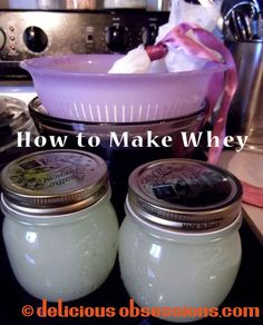 Delicious Obsessions: How to Make Whey   www.deliciousobsessions.com