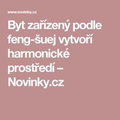 Byt zařízený podle feng-šuej vytvoří harmonické prostředí– Novinky.cz