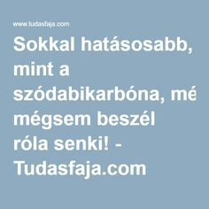 Sokkal hatásosabb, mint a szódabikarbóna, mégsem beszél róla senki! Healthy Lifestyle, Remedies, Health Fitness, Healing, Arthritis, Medicine, Home Remedies, Health And Fitness, Therapy