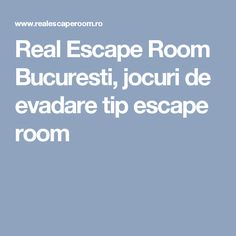Real Escape Room Bucuresti