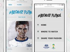 Some early mobile designs I did back in March for the Phase 1 Hyundai FIFA Because Fútbol site promoting fan passion for the World Cup.  http://becausefutbol.com/ Phase 2 coming soon.  My roles: Cr...
