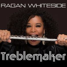Flute and vocal maven Ragan Whiteside has some treble up her sleeve   Contemporary jazzs most promising artist releases her fourth studio album.  (Atlanta GA 5/12/2017)  Ragan Whiteside the flautist-singer who catches the ear like few in the world of contemporary jazz can is getting ready to make waves today with the release of her fourth studio album Treblemaker.   A favorite of well-known stages such as Capital Jazz Whitesides sound brings to mind the stylings of Najee and Dave Valentin…