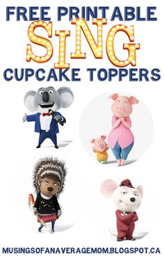 Free Printable Sing Movie Cupcake Toppers