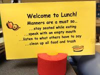 """Sign in middle of table about lunch bunch expectations. Without expectations, the """"Lunch Bunch"""" just might become a """"Slurp and Burp"""" club!"""