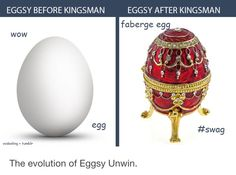 Kingsman Eggsy evolution... Basically
