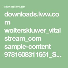 downloads.lww.com wolterskluwer_vitalstream_com sample-content 9781608311651_Sparks samples part01.pdf