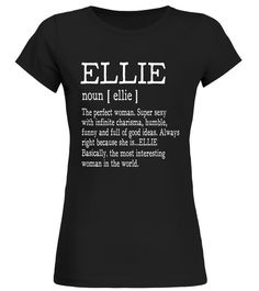 "# Adult Definition - First Name Ellie - Ladies T-Shirt Funny .  Special Offer, not available in shops      Comes in a variety of styles and colours      Buy yours now before it is too late!      Secured payment via Visa / Mastercard / Amex / PayPal      How to place an order            Choose the model from the drop-down menu      Click on ""Buy it now""      Choose the size and the quantity      Add your delivery address and bank details      And that's it!      Tags: Our Garments Designs…"